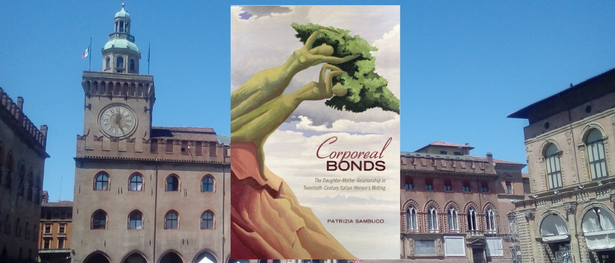Permalink to: Corporeal Bonds: the Daughter-Mother Relationship in 20th century Italian Women's Writing.